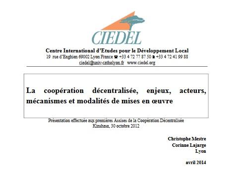 Coopération décentralisée, enjeux, acteurs, mécanismes et modalités de mise en oeuvre