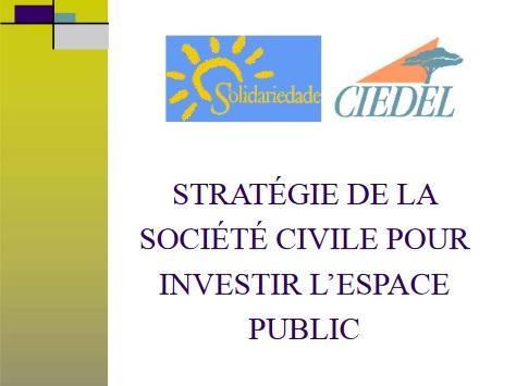 Stratégie de la société civile pour investir l'espace public