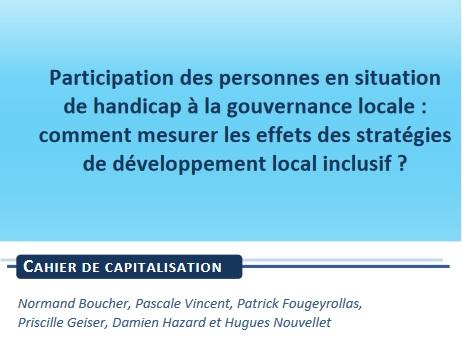 Participation des personnes en situation de handicap à la gouvernance locale : comment mesurer les effets des stratégies de développement local inclusif ?