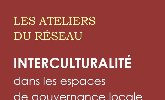 Un retour sur expérience et des propositions pour mieux intégrer la dimension interculturelle dans la gouvernance locale