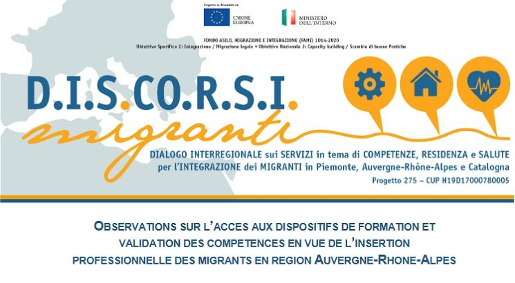 Accès aux dispositifs de formation et validation des compétences en vue de l'insertion professionnelle des migrants en Région Auvergne Rhône-Alpes